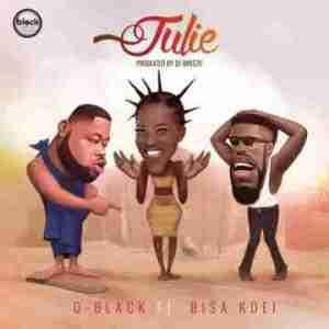 D-Black - Julie ft Bisa Kdei